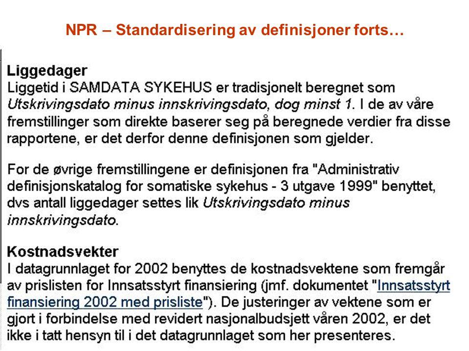 NPR – Standardisering av definisjoner forts…