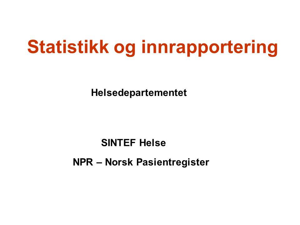 Statistikk og innrapportering