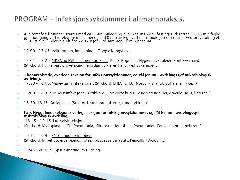 PROGRAM - Infeksjonssykdommer i allmennpraksis.