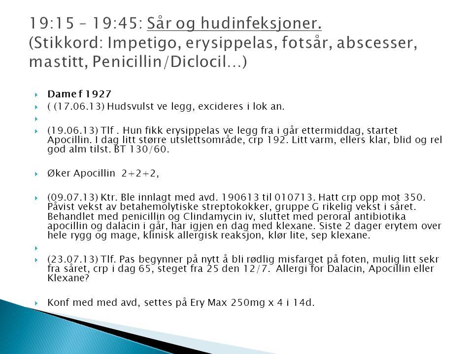 19:15 – 19:45: Sår og hudinfeksjoner