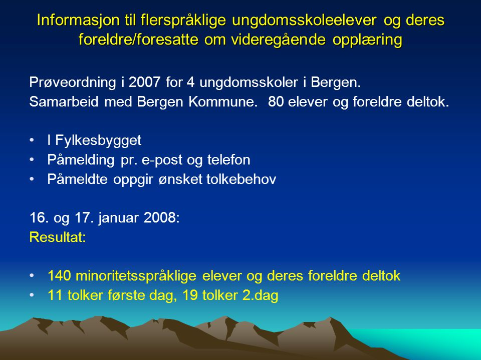 Informasjon til flerspråklige ungdomsskoleelever og deres foreldre/foresatte om videregående opplæring