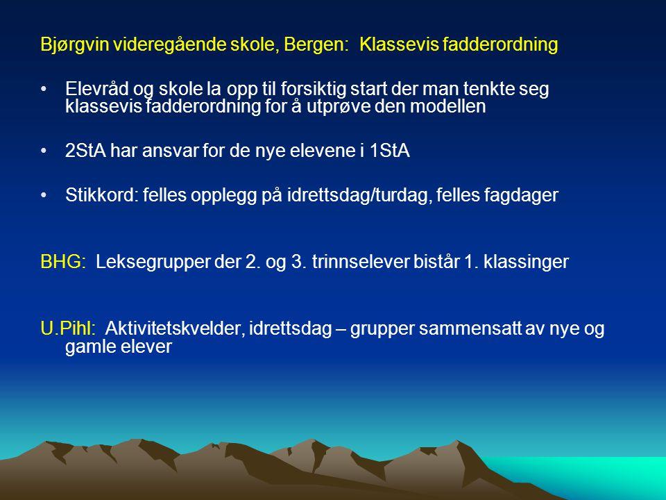 Bjørgvin videregående skole, Bergen: Klassevis fadderordning
