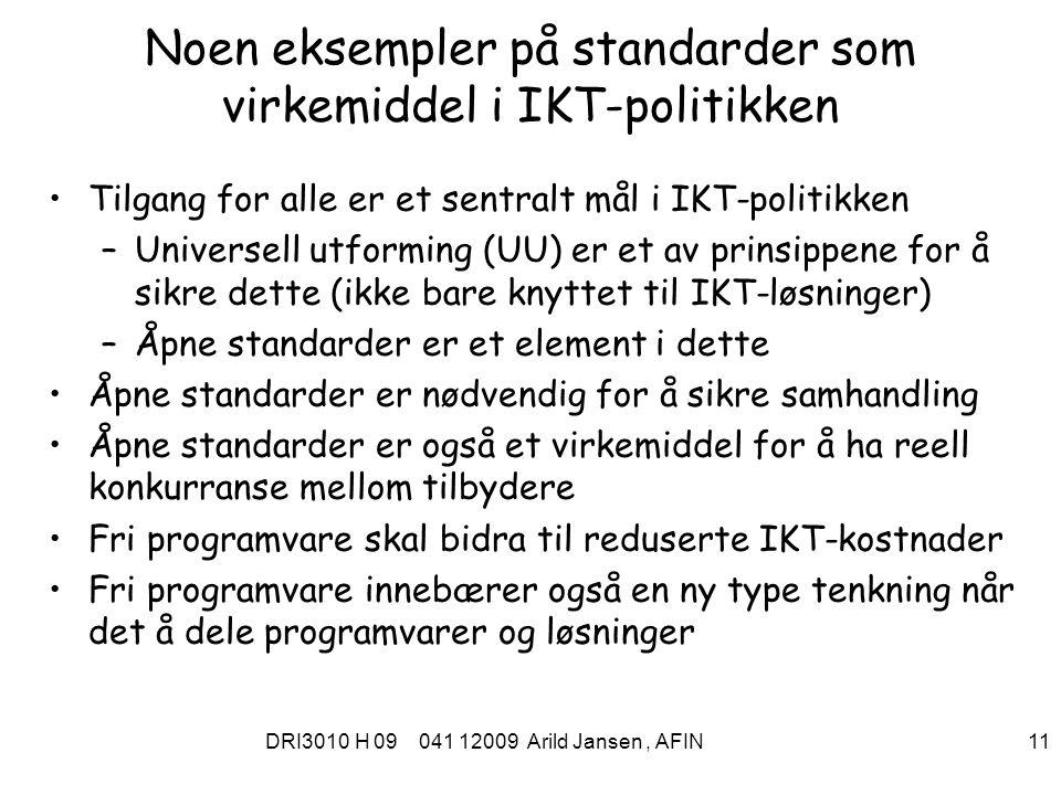 Noen eksempler på standarder som virkemiddel i IKT-politikken