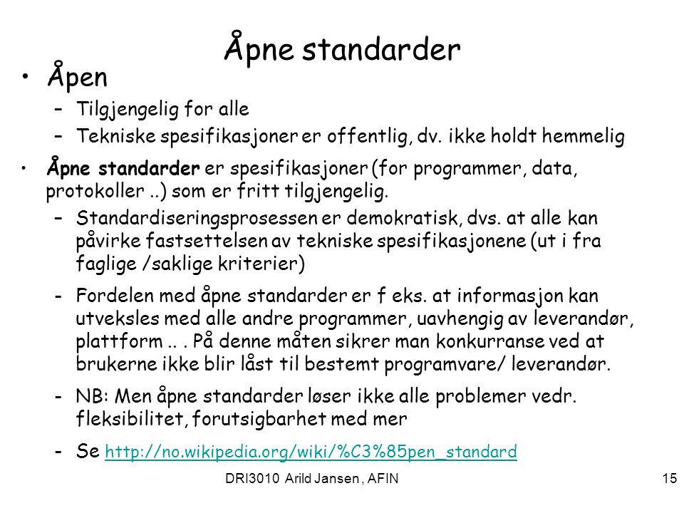 Åpne standarder Åpen Tilgjengelig for alle