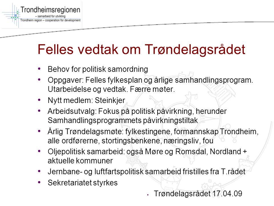 Felles vedtak om Trøndelagsrådet