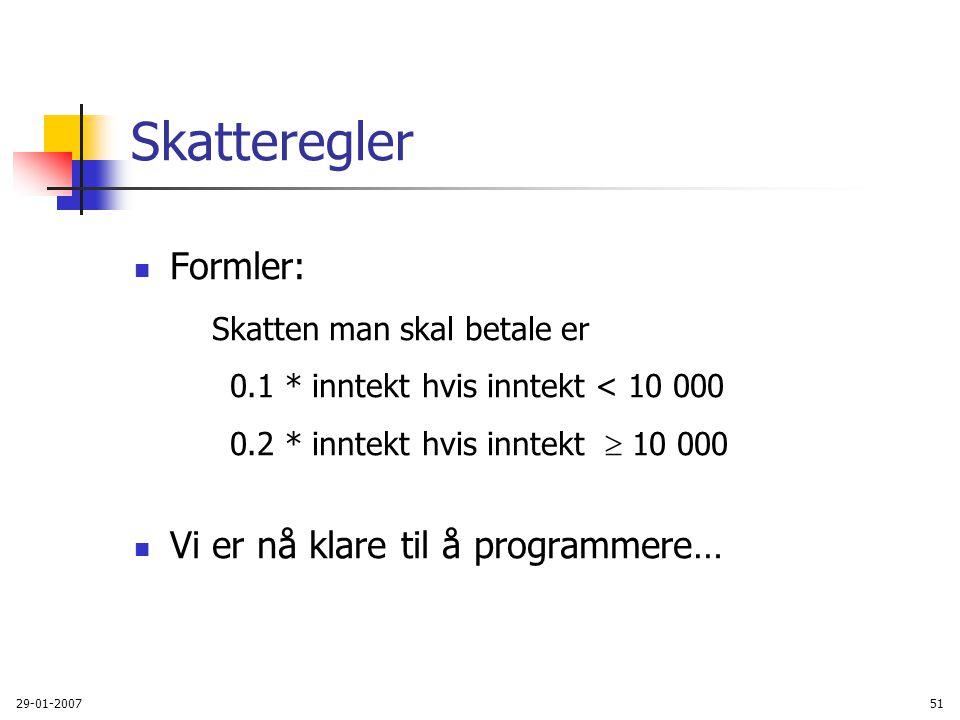 Skatteregler Formler: Vi er nå klare til å programmere…