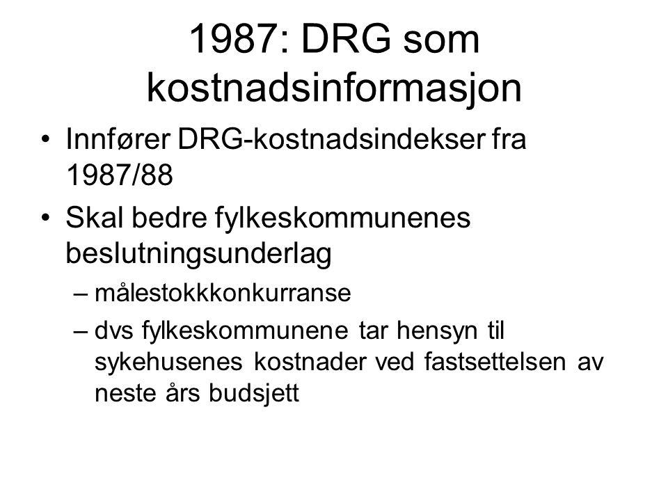1987: DRG som kostnadsinformasjon