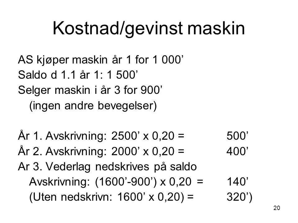 Kostnad/gevinst maskin