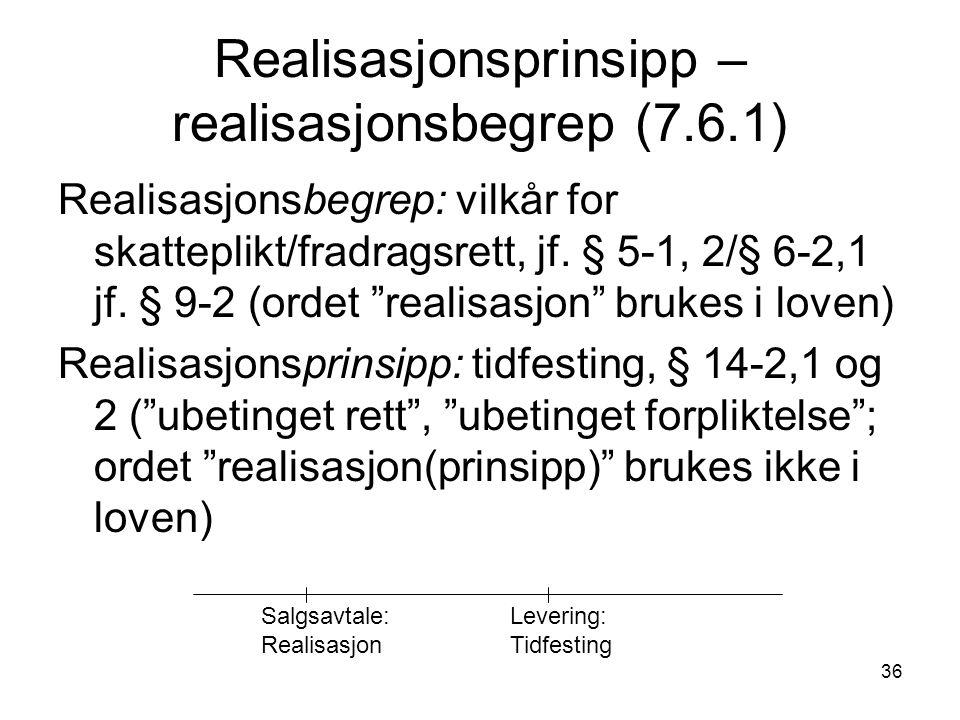 Realisasjonsprinsipp – realisasjonsbegrep (7.6.1)