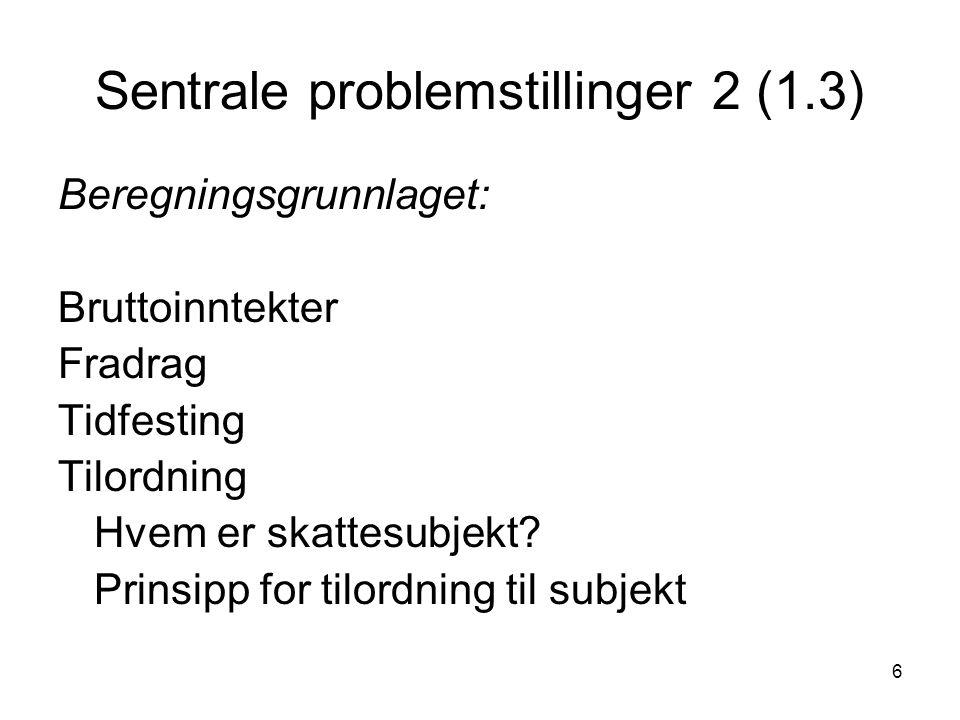 Sentrale problemstillinger 2 (1.3)