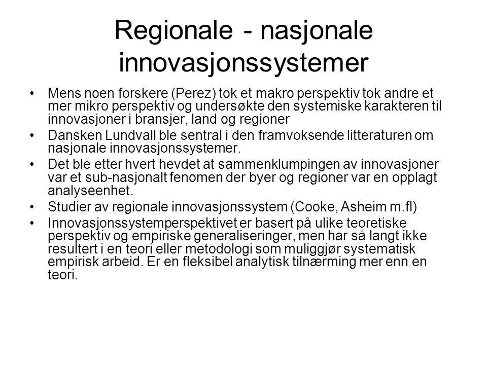 Regionale - nasjonale innovasjonssystemer