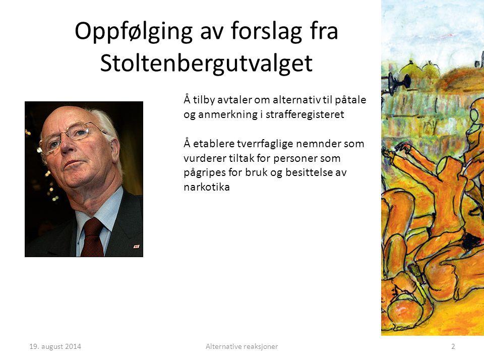 Oppfølging av forslag fra Stoltenbergutvalget