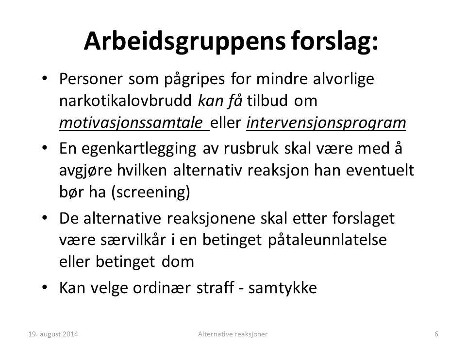 Arbeidsgruppens forslag: