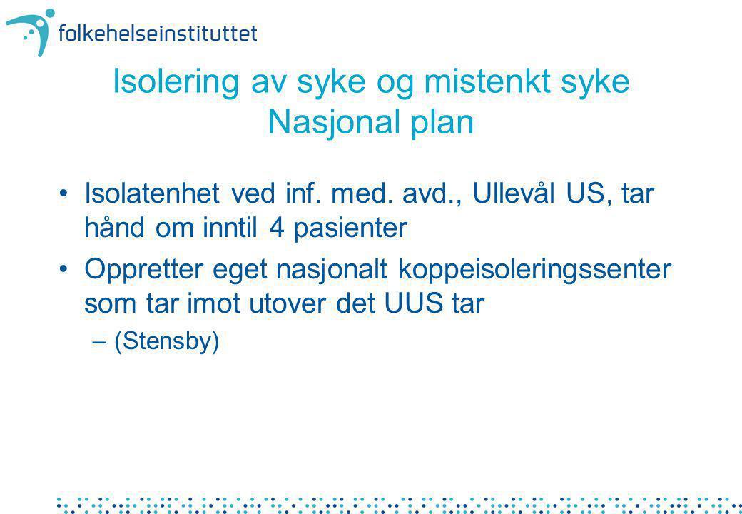 Isolering av syke og mistenkt syke Nasjonal plan
