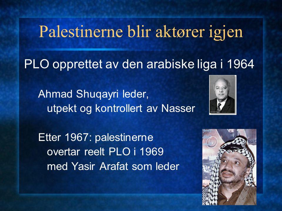 Palestinerne blir aktører igjen