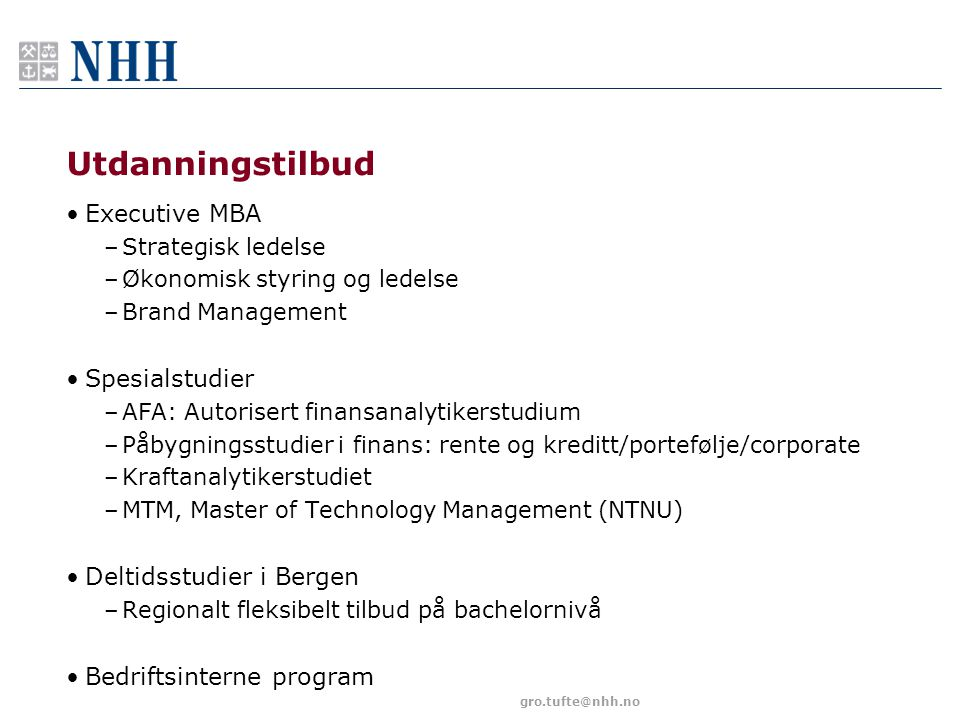 Utdanningstilbud Executive MBA Spesialstudier Deltidsstudier i Bergen