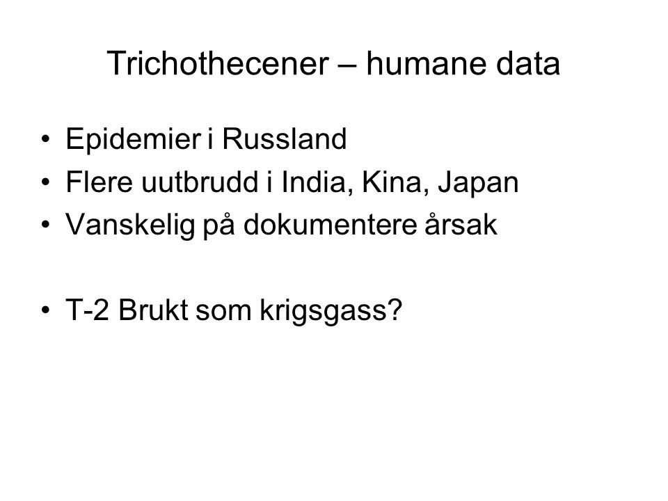 Trichothecener – humane data