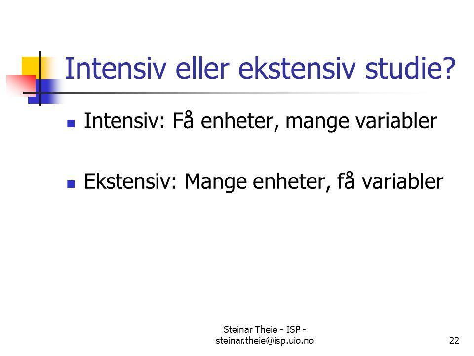 Intensiv eller ekstensiv studie