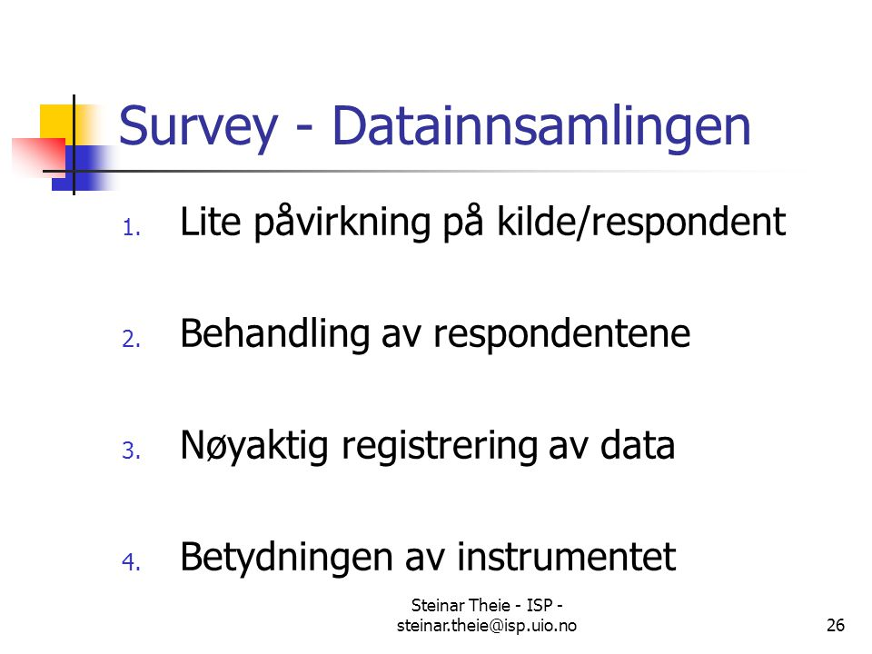 Survey - Datainnsamlingen