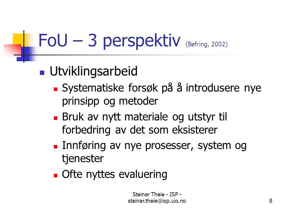 FoU – 3 perspektiv (Befring, 2002)