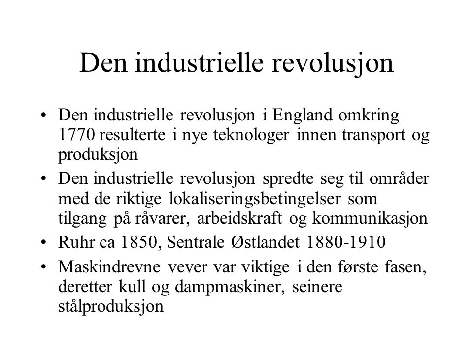 Den industrielle revolusjon