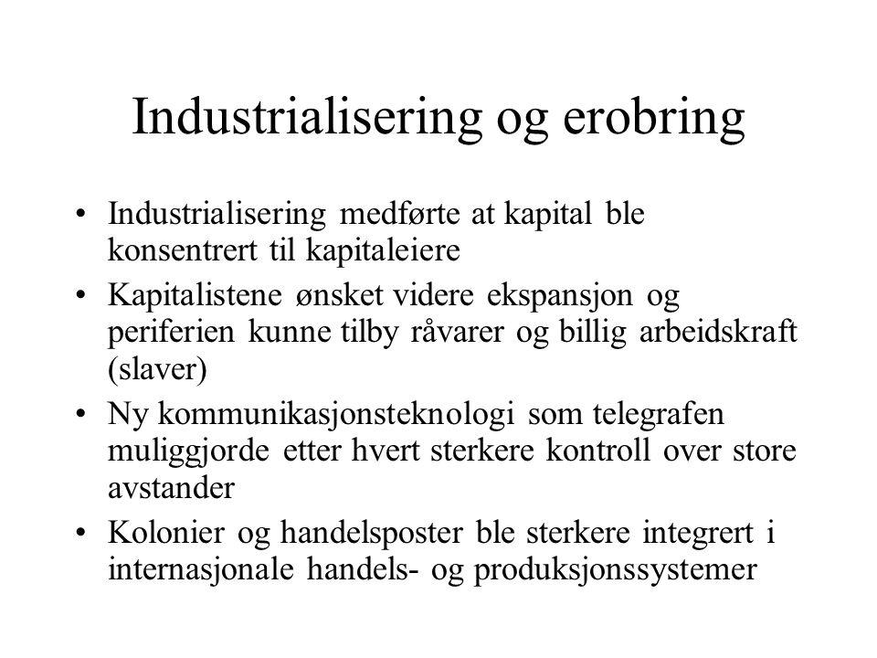Industrialisering og erobring
