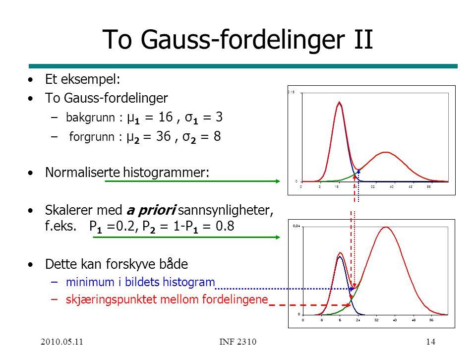 To Gauss-fordelinger II