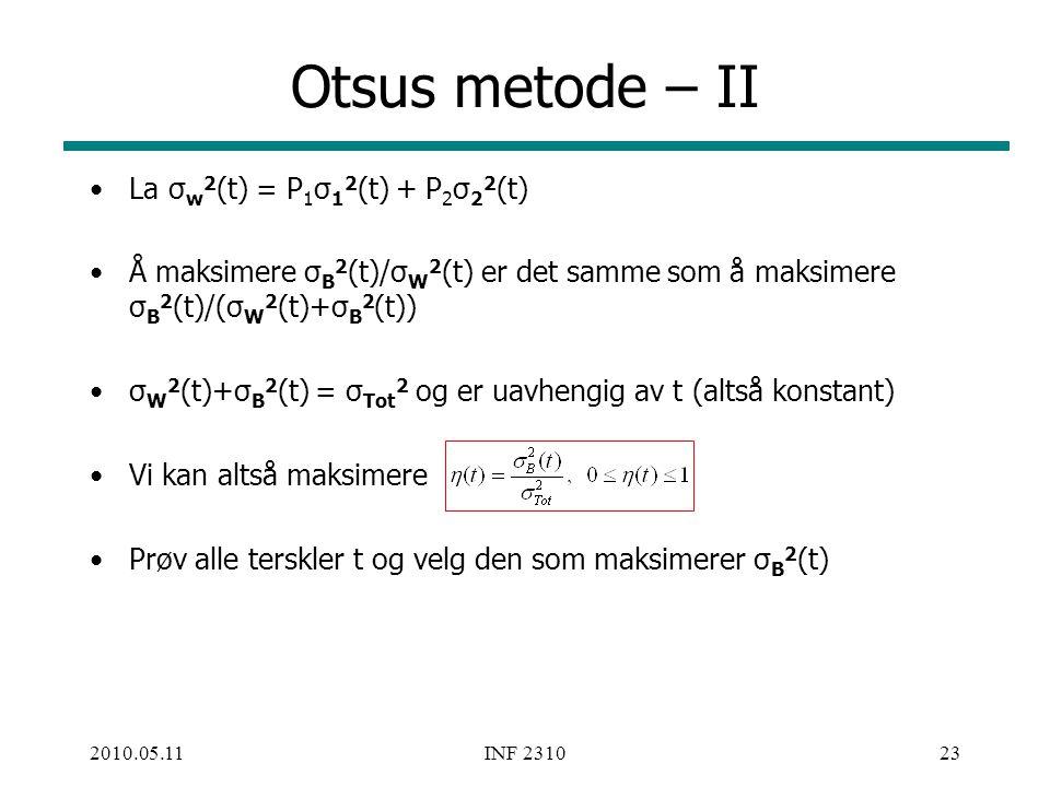 Otsus metode – II La σw2(t) = P1σ12(t) + P2σ22(t)