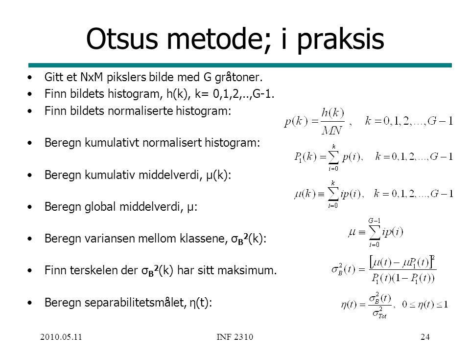 Otsus metode; i praksis