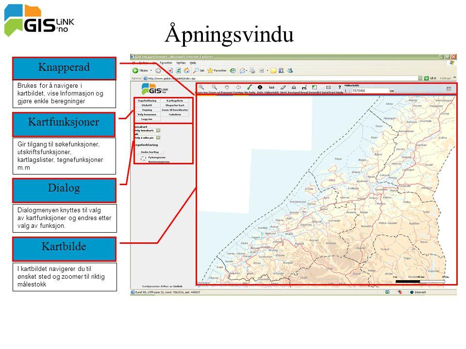 Åpningsvindu Knapperad Kartfunksjoner Dialog Kartbilde