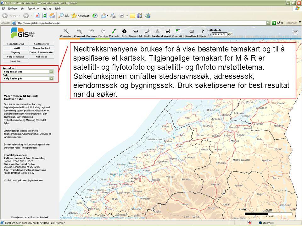 Nedtrekksmenyene brukes for å vise bestemte temakart og til å spesifisere et kartsøk.