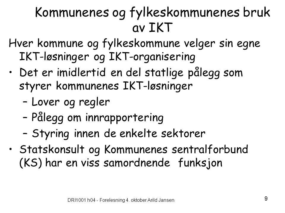 Kommunenes og fylkeskommunenes bruk av IKT