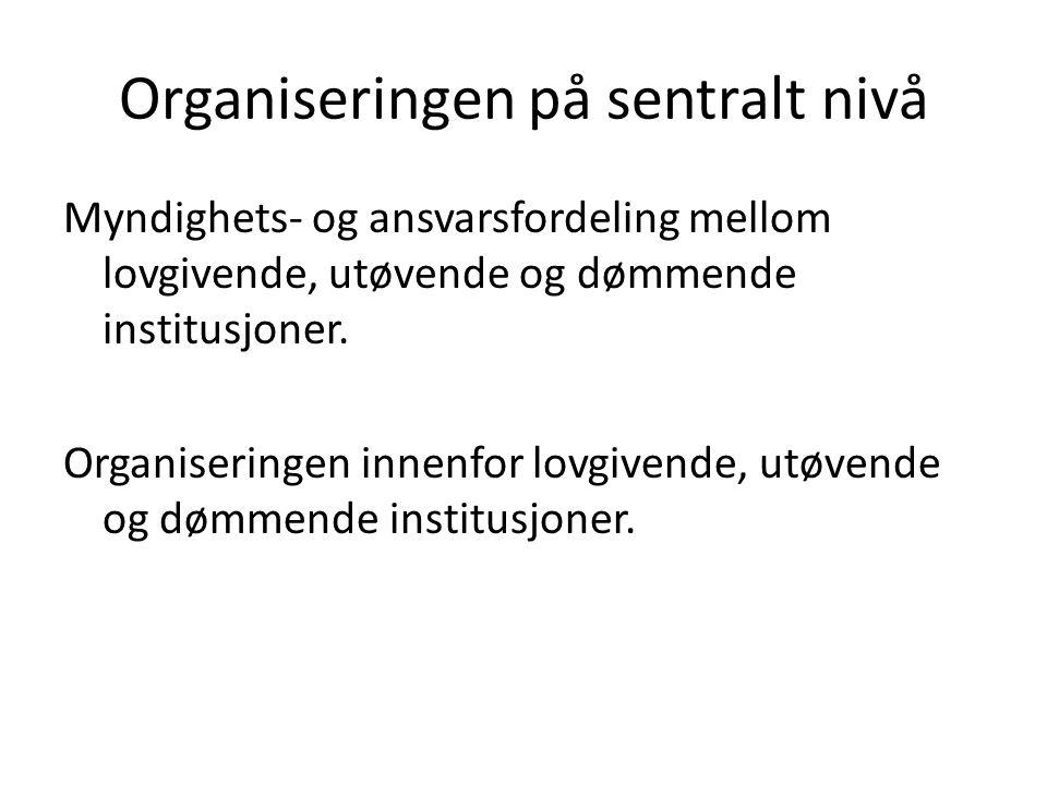 Organiseringen på sentralt nivå