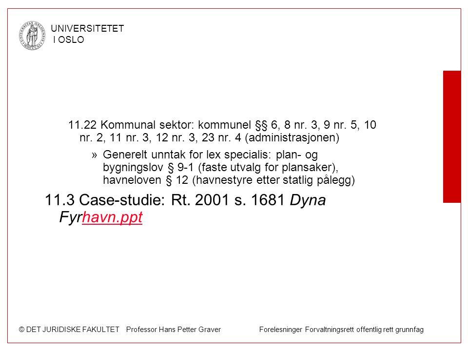 11.3 Case-studie: Rt. 2001 s. 1681 Dyna Fyrhavn.ppt