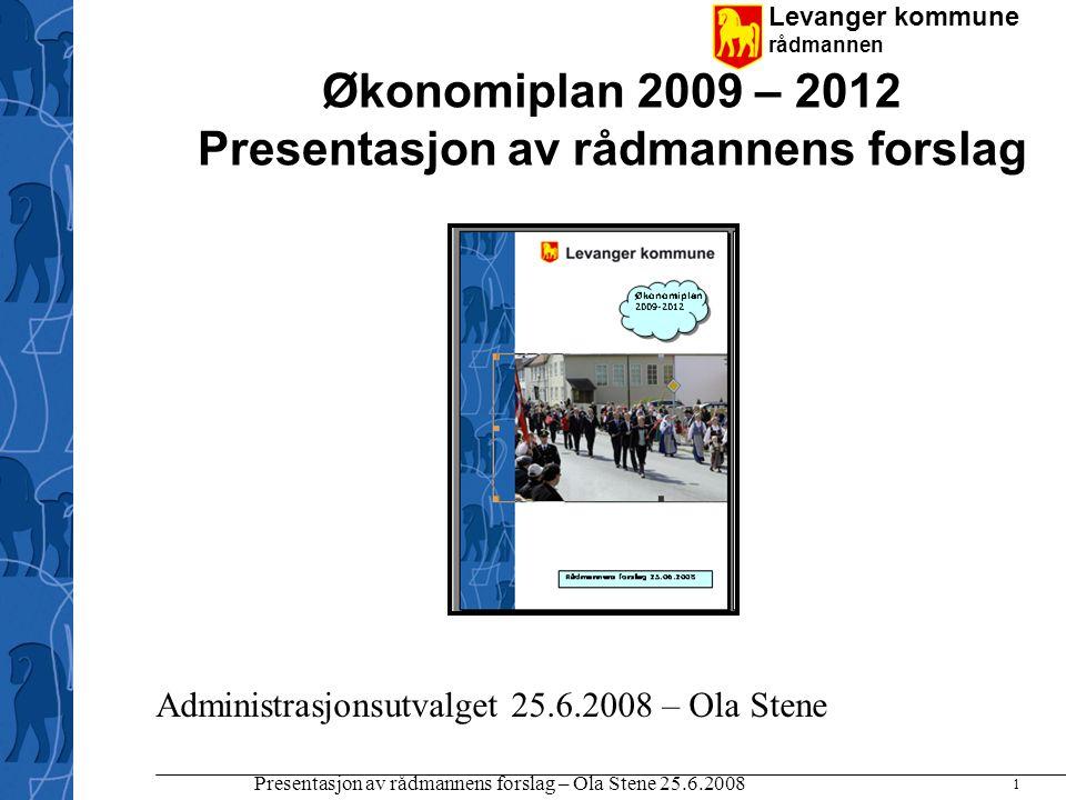 Økonomiplan 2009 – 2012 Presentasjon av rådmannens forslag