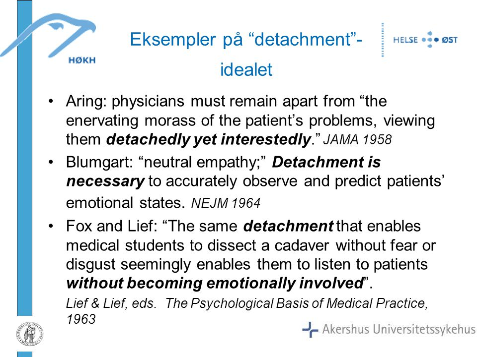 Eksempler på detachment -idealet