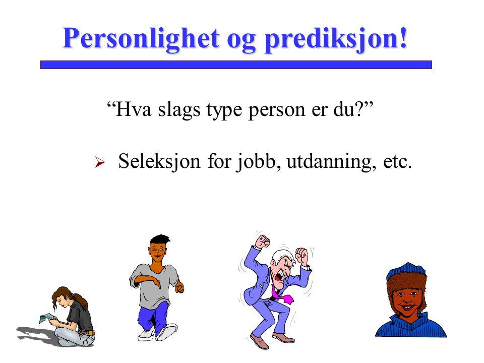 Personlighet og prediksjon!