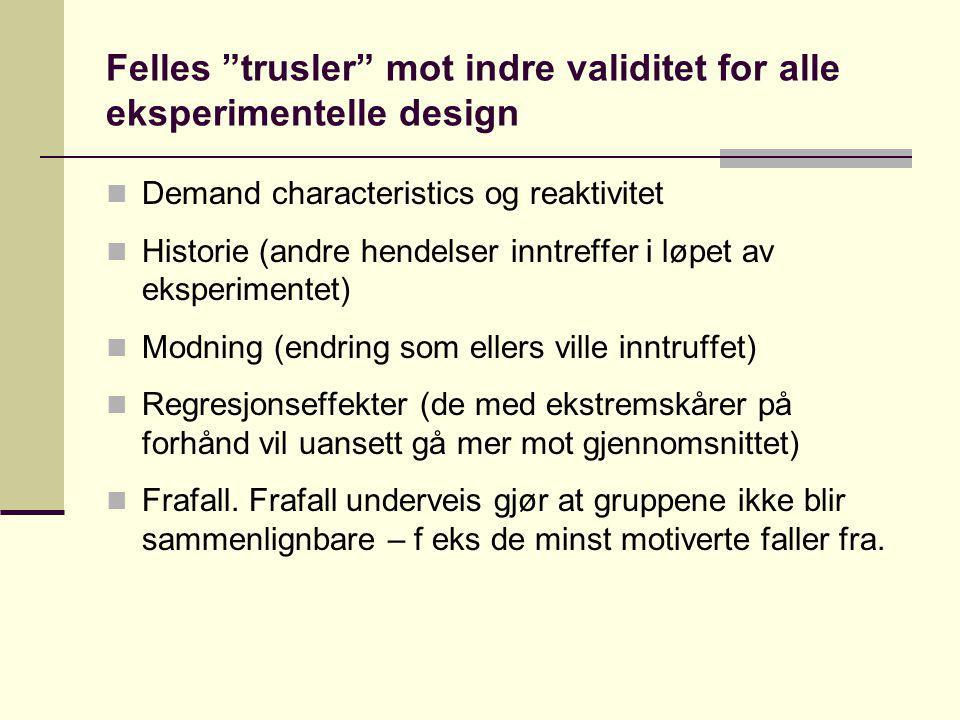 Felles trusler mot indre validitet for alle eksperimentelle design