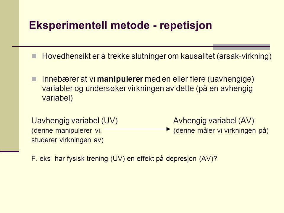 Eksperimentell metode - repetisjon