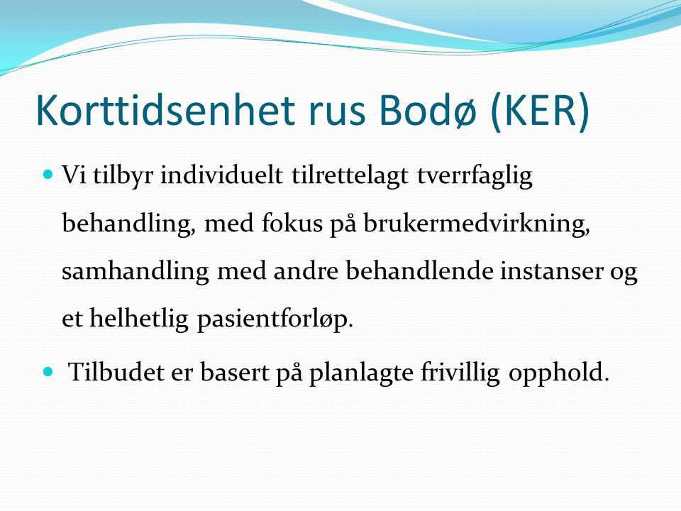 Korttidsenhet rus Bodø (KER)