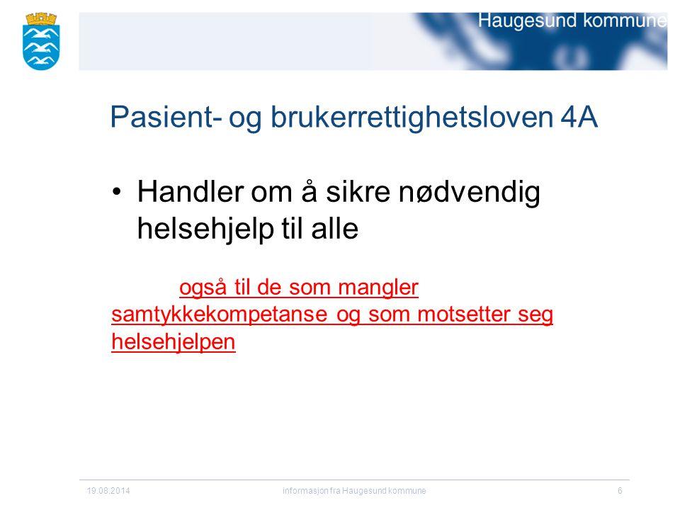 Pasient- og brukerrettighetsloven 4A
