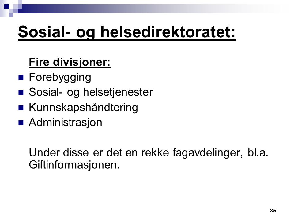 Sosial- og helsedirektoratet:
