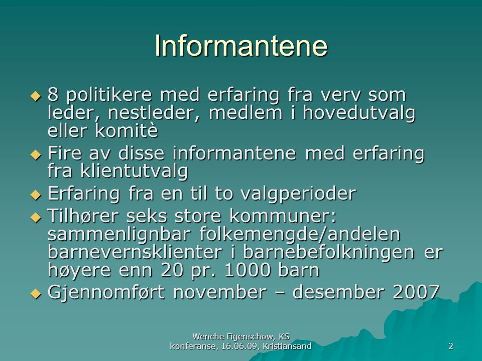 Wenche Figenschow, KS konferanse, 16.06.09, Kristiansand