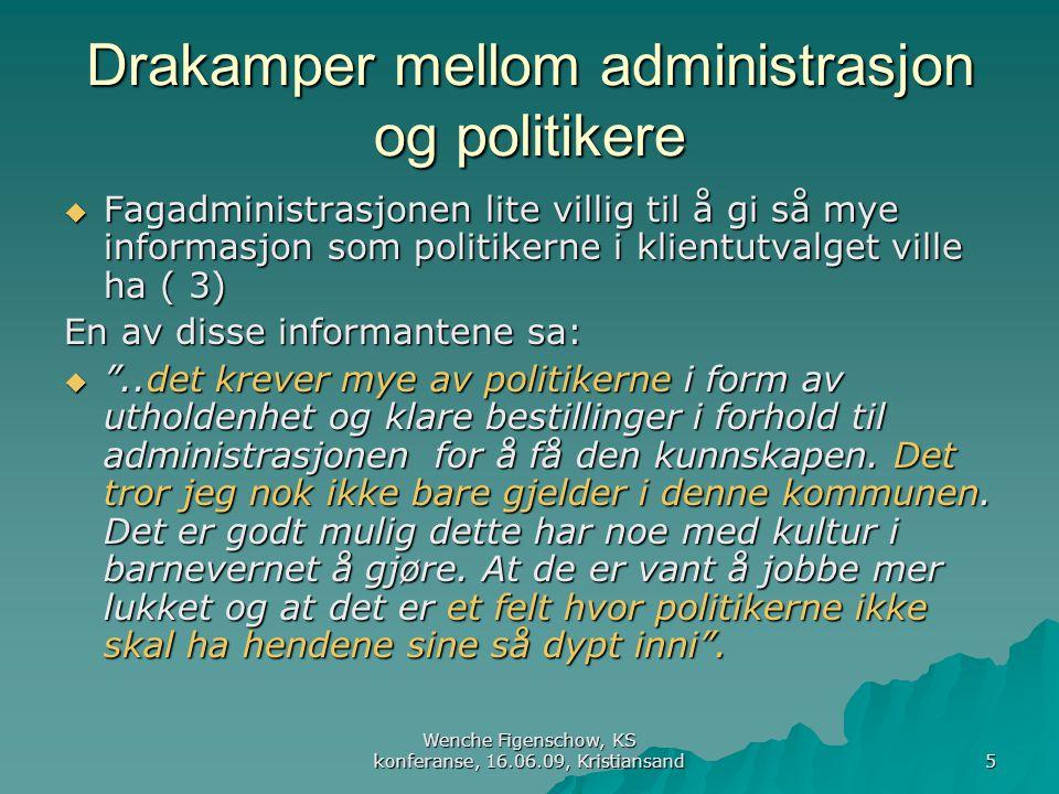 Drakamper mellom administrasjon og politikere