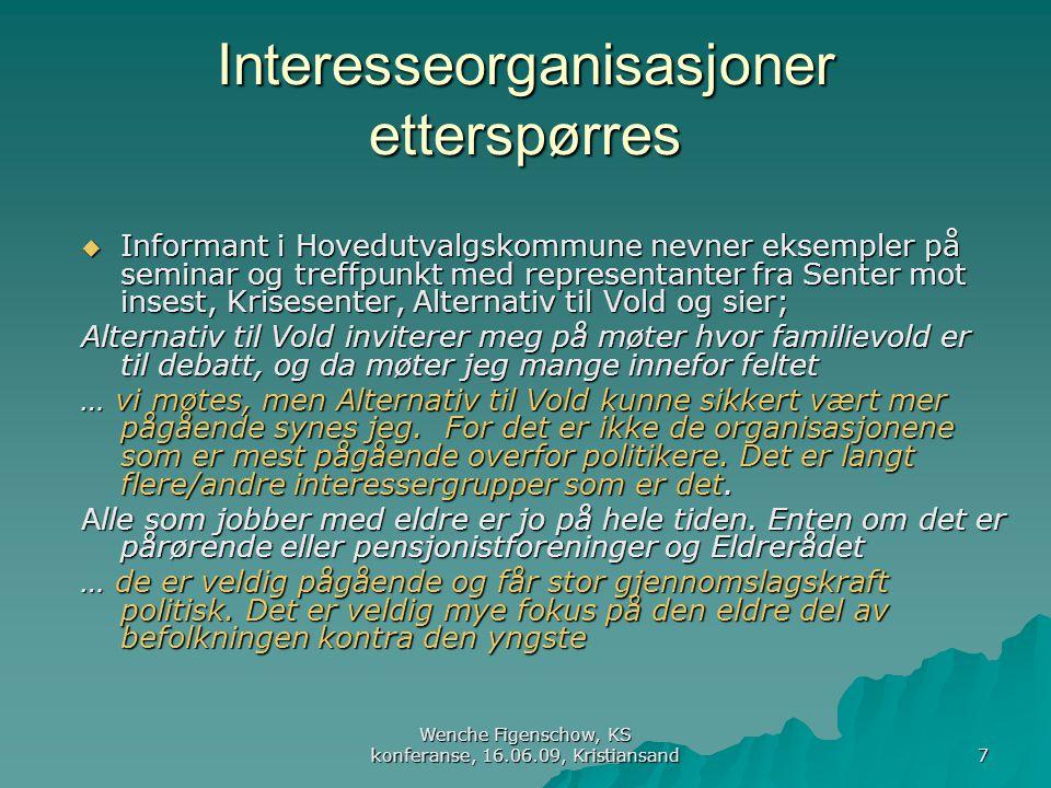 Interesseorganisasjoner etterspørres