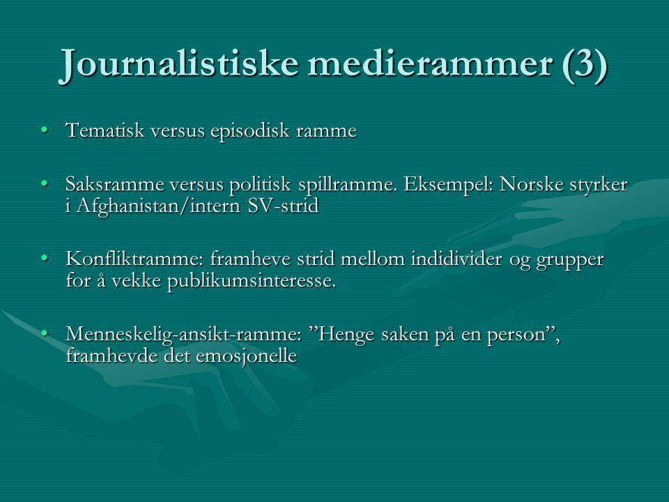 Journalistiske medierammer (3)