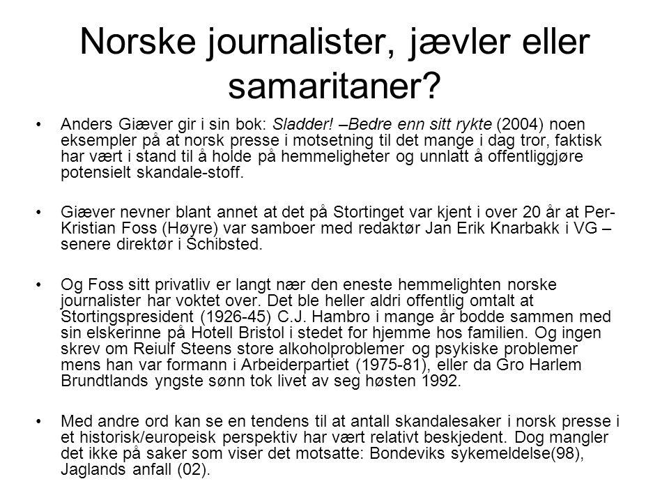 Norske journalister, jævler eller samaritaner