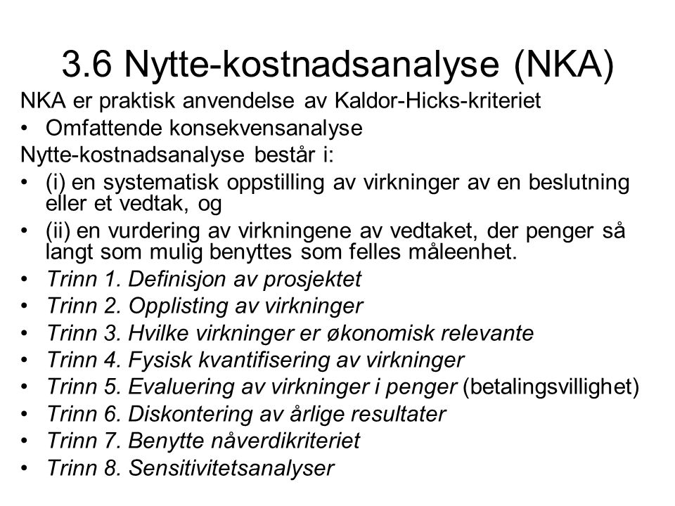 3.6 Nytte-kostnadsanalyse (NKA)