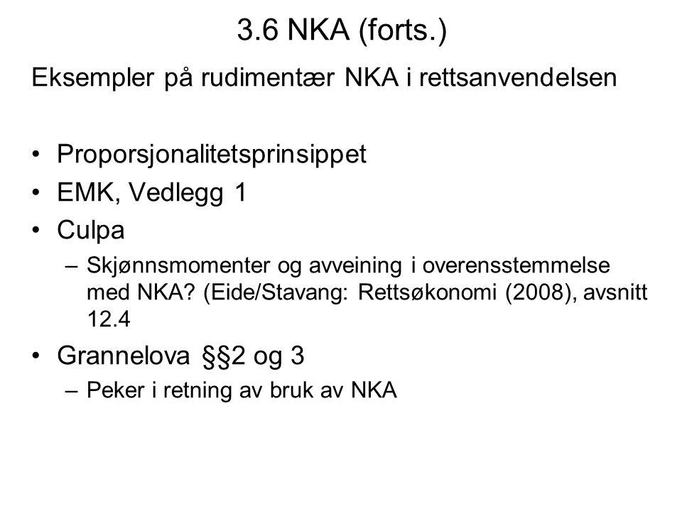 3.6 NKA (forts.) Eksempler på rudimentær NKA i rettsanvendelsen