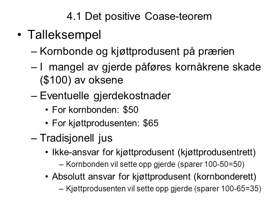 4.1 Det positive Coase-teorem